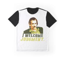 I welcome judgment Graphic T-Shirt