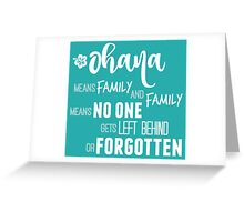 Ohana in white Greeting Card