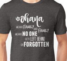 Ohana in white Unisex T-Shirt