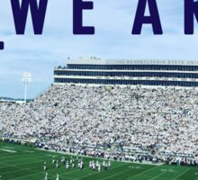 penn state; we are Sticker
