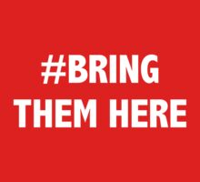 #Bring Them Here - Advocacy for Refugees by craigm