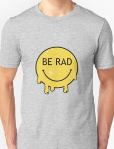 Be Rad - Decayed Smiley Face T-Shirt