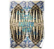 Begin Each Day With A Grateful Heart Madeleine Paris Poster