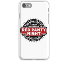 Conor Mcgregor, Red Panty Night iPhone Case/Skin