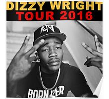 Dizzy Wright 02 TOUR 2016 Poster