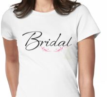 Bridal Womens Fitted T-Shirt