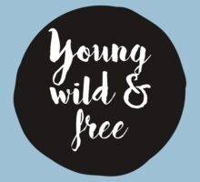 Young, Wild & Free Baby Tee