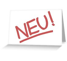 Neu! Greeting Card