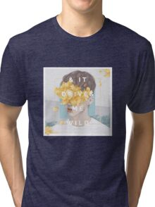 Troye Sivan - & IT DRIVES ME WILD Tri-blend T-Shirt