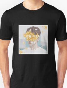 Troye Sivan - & IT DRIVES ME WILD Unisex T-Shirt