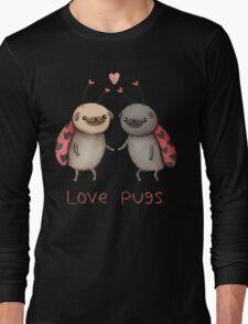 Love Pugs Long Sleeve T-Shirt