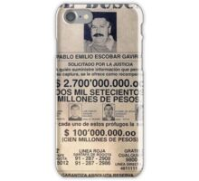 Pablo Escobar wanted poster iPhone Case/Skin