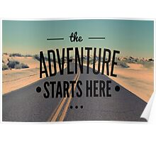 The Adventure Starts Here Poster
