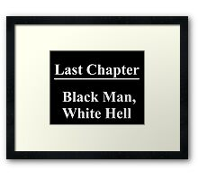The Hateful Eight Last Chapter Framed Print