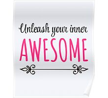 Unleash Inner Awesome Funny Quote Poster