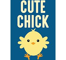 Funny Cute Chick T Shirt Photographic Print