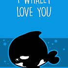 I Whaley Love You by perdita00