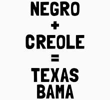 Negro + Creole = Texas Bama Unisex T-Shirt