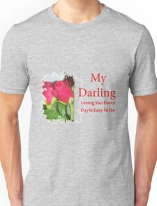 wife,husband, My Darling,girlfriend,boyfriend.  T-Shirt