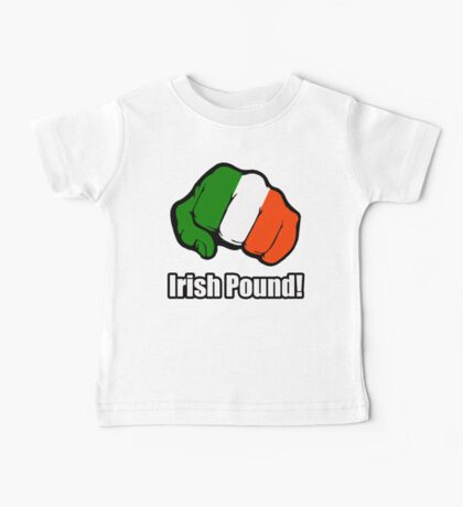 Irish Pound Baby Tee