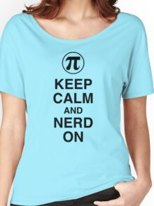 Pi Symbol, Keep Calm Nerd On Women's Relaxed Fit T-Shirt