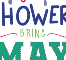 April Showers Sticker