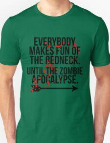 Redneck Apocalypse Unisex T-Shirt