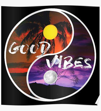 Good Vibes - yin and yang  Poster