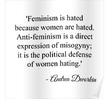 feminism is hated because women are hated full quote Poster