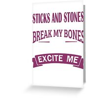 Needles and Veins Excite Me Greeting Card