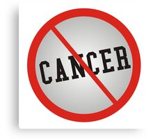 No More Cancer Canvas Print