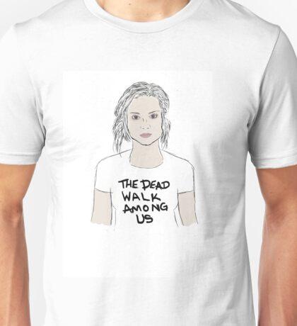 the dead walk among us Unisex T-Shirt