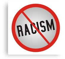 No More Racism Canvas Print