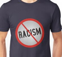 No More Racism Unisex T-Shirt