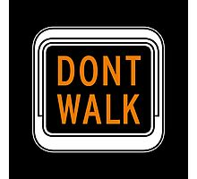 Don't Walk, Traffic Light, USA Photographic Print