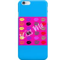 Kiss Me iPhone Case/Skin