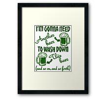 St Patricks Day Beer Drinking Humor Framed Print