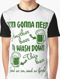St Patricks Day Beer Drinking Humor Graphic T-Shirt