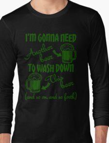 St Patricks Day Beer Drinking Humor Long Sleeve T-Shirt