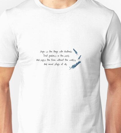 Hope is the thing with Feathers Unisex T-Shirt