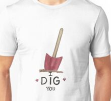 I Dig You, Valentine Unisex T-Shirt
