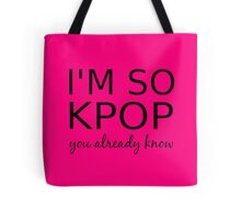 I'M SO KPOP - PINK Tote Bag