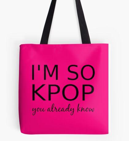 I'M SO KPOP - PINK Tote Bag