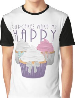 Cupcakes Make Me Happy Graphic T-Shirt