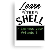 Learn the shell Canvas Print