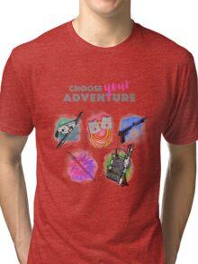 Choose Your Adventure Tri-blend T-Shirt