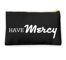 Have Mercy in white Studio Pouch
