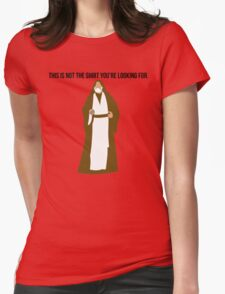 This Is Not The Merch You're Looking For Womens Fitted T-Shirt