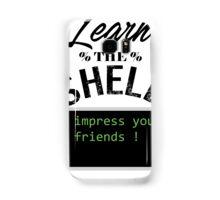 Learn the shell Samsung Galaxy Case/Skin