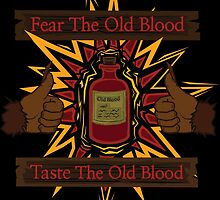 Taste The Old Blood by Jens Schommer